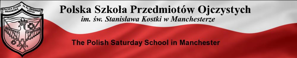 Polska Szkoła Przedmiotów Ojczystych w Manchesterze